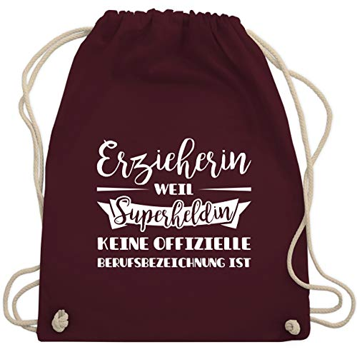 Shirtracer Sonstige Berufe - Erzieherin weil Superheldin keine offizielle Berufsbezeichnung ist - Unisize - Bordeauxrot - rucksack erzieherin - WM110 - Turnbeutel und Stoffbeutel aus Bio-Baumwolle