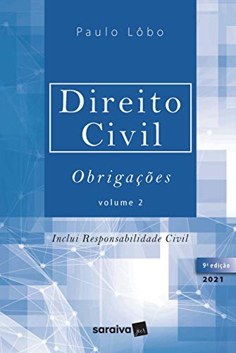 Direito Civil- Obrigações - Volume 2 - 9ª Edição 2021