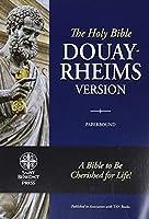 Holy Bible: Douay Rheims Version
