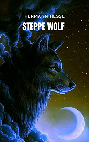 Steppe wolf : Um livro que o levará a uma jornada interior maravilhosa
