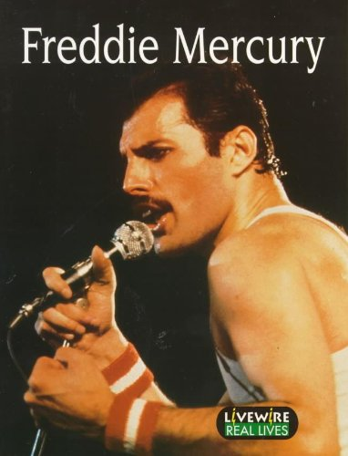 Livewire Real Lives: Freddie Mercury (Livewire Real Lives)