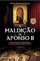 A MALDIÇÃO DE AFONSO II (Portuguese Edition)