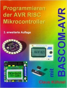 Programmieren der AVR RISC Mikrocontroller mit BASCOM-AVR ( 22. November 2010 )