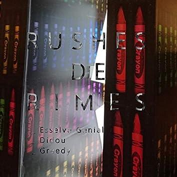 Rushes de Rimes (feat. Didou & Greedy)