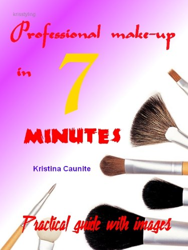 Professional make-up in 7 minutes (English Edition)