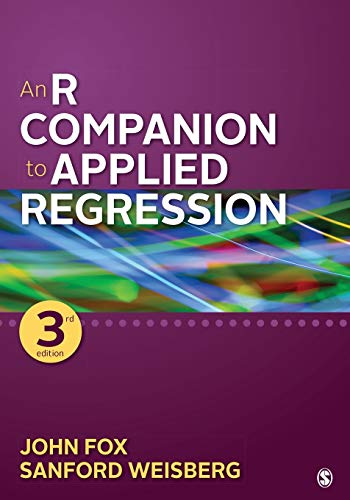 Compare Textbook Prices for An R Companion to Applied Regression 3 Edition ISBN 9781544336473 by Fox, John,Weisberg, Sanford