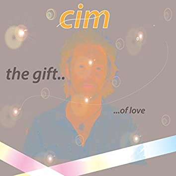The Gift... Of Love