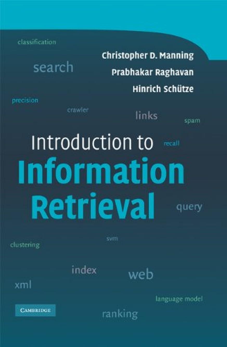 一般可愛い許容できるIntroduction to Information Retrieval (English Edition)