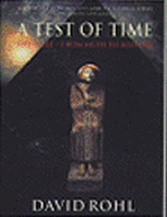 A Test Of Time: Volume One-The Bible-From Myth to History