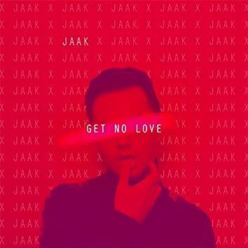 Get No Love