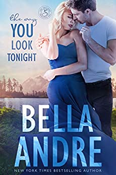 The Way You Look Tonight (Seattle Sullivans 1) (The Sullivans Book 9) by [Bella Andre]