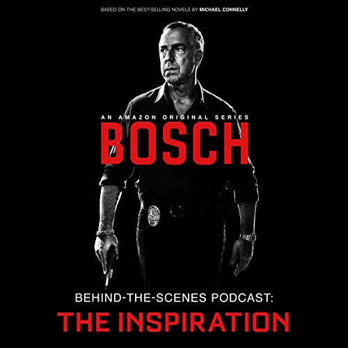 Bosch Behind-the-Scenes Podcast: The Inspiration cover art