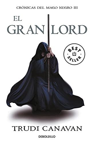 El gran lord: crónicas del mago negro