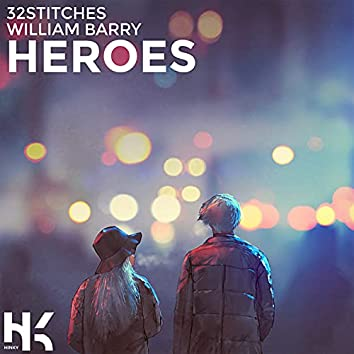 Heroes (feat. William Barry)