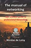 The manual of networking: The ultimate guide to professional networking