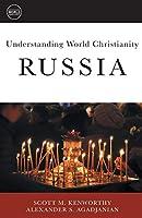 Understanding World Christianity Russia