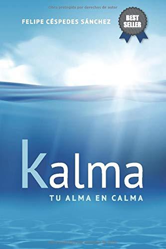 Kalma: Tu alma en calma