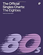 The Official Singles Charts: The Eighties