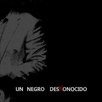Un Negro Deskonocido