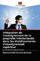 Intégration de l'enseignement de la propriété intellectuelle dans les établissements d'enseignement supérieur