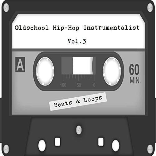 Oldschool Hip-Hop Rap Freestyle Instrumental Beats and Loops Vol. 3