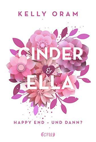 Cinder & Ella: Happy End - und dann?