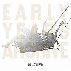 Mellowhead「MABATAKI Rewind 2」の歌詞を収録したCDジャケット画像