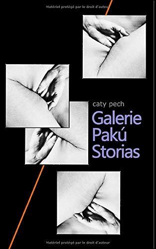 GALERIE PAKU STORIAS
