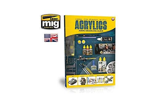 Munition mig-6040Modellier Guide: Wie zu malen mit Acryl Englisch, Mehrfarbig