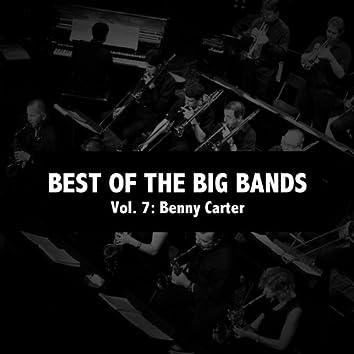Best of the Big Bands, Vol. 7: Benny Carter