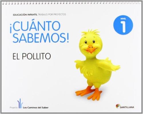 Cuanto Sabemos el Pollito Educ Infantil 3 Años Trabajo Por Proyectos los Caminos Del Saber Santillana - 9788468002187