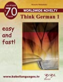 Think German 1 (Learn a foreign language compared with the english language)