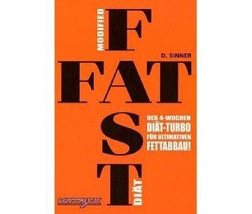 Fat-Fast Diät: Der 4 Wochen Diät-Turbo für ultimativen Fettabbau!