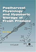 Postharvest Physiology and Hypobaric Storage of Fresh Produce (Cabi)