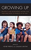 Growing Up: Revisiting Child Development Theories and their Application to Patients of all Ages (Margaret S. Mahler)