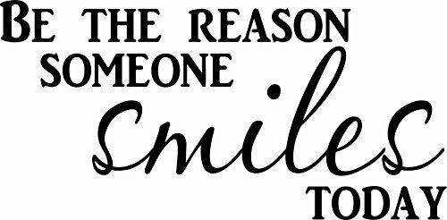 Be The Reason Someone Smiles Today Wall Decal ~ Vinyl Wall Decal for Schools & Offices by Scripture Wall Art ~ Quotes, Stickers, Sayings ~ Great for Classroom Decor and Corporate (Be The Reason)