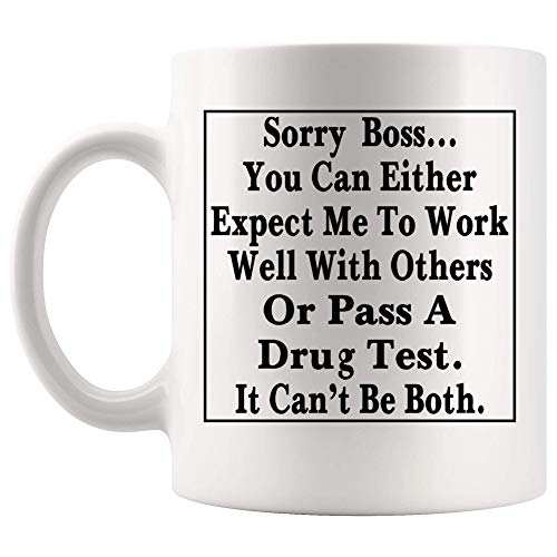 Can Work Well with Others Or Pass Drug Test Joke Porcelain Custom Cup,Coffee Mug,White Ceramic Tea Cup