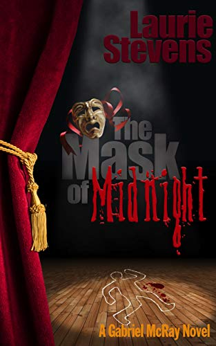 Book: The Mask of Midnight - A Gabriel McRay Novel by Laurie Stevens