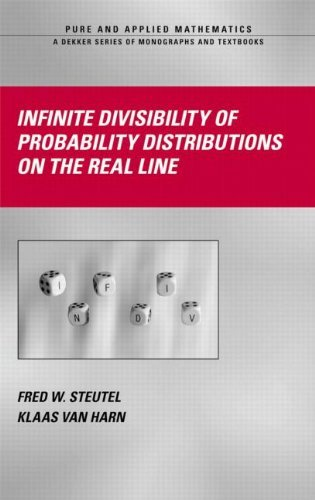 Infinite Divisibility of Probability Distributions on the Real Line (Chapman & Hall/CRC Pure and Applied Mathematics) by Fred W. Steutel (2003-10-03)