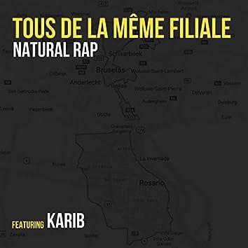 Tous De La Meme Filiale (feat. Karib)