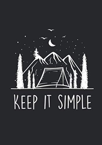 Notizbuch A5 liniert mit Softcover Design: Keep it simple In den Bergen Zelten unter Bäumen campen: 120 linierte DIN A5 Seiten