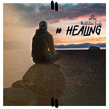 # Healing – Meditation Guide (Cleansing, Balance, Transformation)