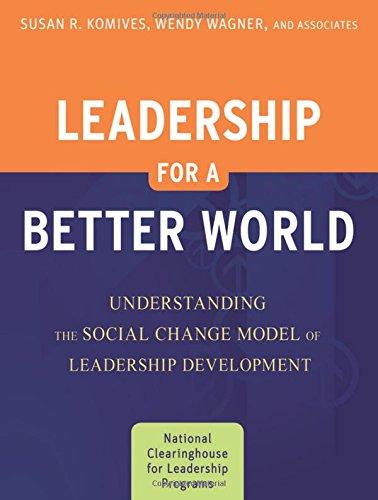 Leadership for a Better World: Understanding the Social...