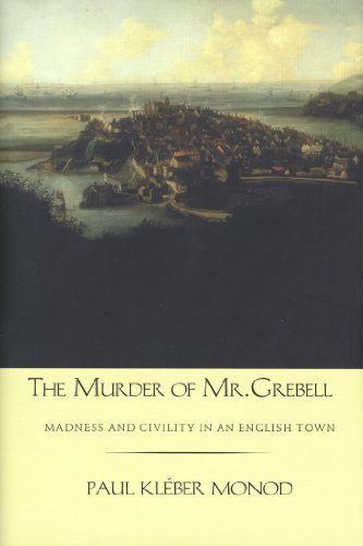 The Murder of Mr. Grebell: Madness and Civility in an English Town (English Edition)