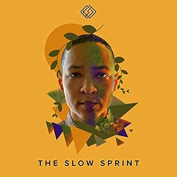 The Slow Sprint