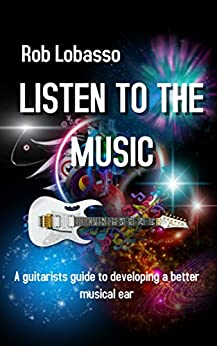 Listen To The Music (Rob Lobasso) by [Rob Lobasso]