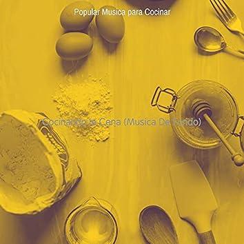 Cocinando la Cena (Musica De Fondo)