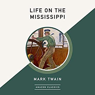 Life on the Mississippi (AmazonClassics Edition) cover art