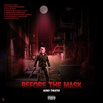Before The Mask Audio Theatre