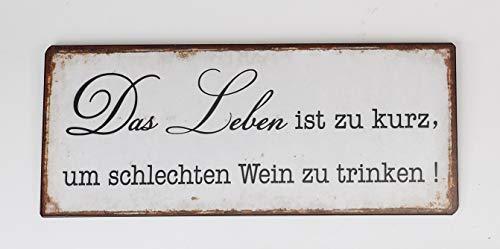 formano Lafinesse - Schild - Metallschild - Das Leben ist zu kurz, um schlechten Wein zu Trinken! - Vintage Look - 30 x 13 cm